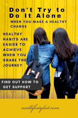 Don't try to do it alone when you make a healthy change.  Read about getting support with healthy lifestyle changes.  Healthy habits are easier to achieve when you share the journey.  Image is of two young females with arms interlocking, backs towards viewer