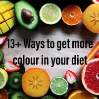 13 plus ways to get more colour in your diet