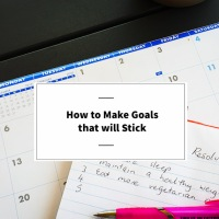 How to Make Goals that Will Stick