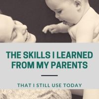 The Skills I Learned from my Parents That I Still Use Today