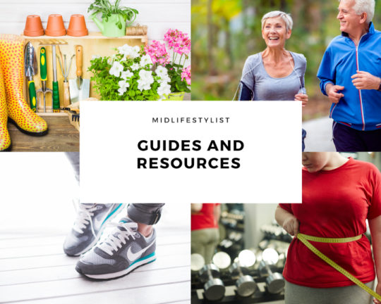 Guides and Resources collage - gardening, exercising, working out, measuring waist.  These depict some of the articles on Midlifestylist that are guides and resources