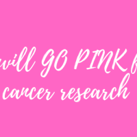 I will GO PINK for Cancer Research