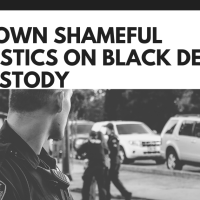 Our own shameful statistics on Black Deaths in Custody
