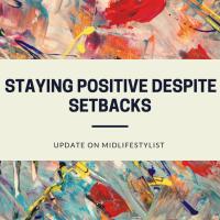 Staying positive despite setbacks
