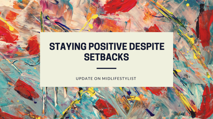 Staying positive despite setbacks