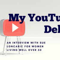 My YouTube Debut - an Interview for Women Living Well Over 50