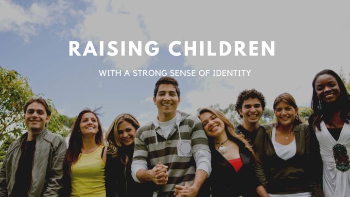 Raising Children with a Strong Sense of Identity.  Photo shows young adults